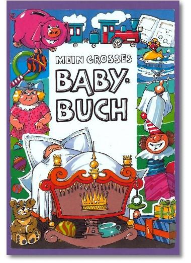 Mein großes Babybuch